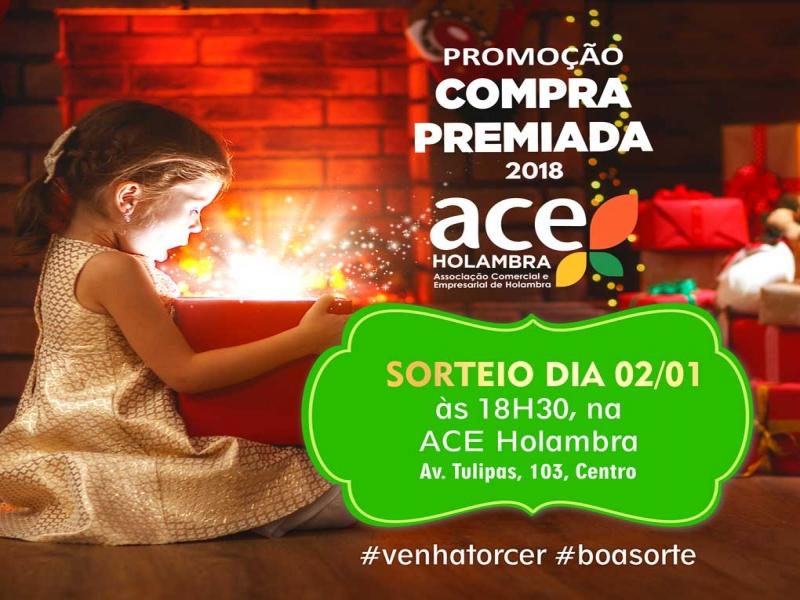 ae5d2ef75 ACE abre o ano com sorteio da Campanha Compra Premiada: é dia 02 de janeiro